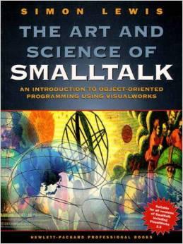 Art and Science of Smalltalk - Free Computer, Programming