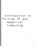 Introduction to Fortran 95 and Numerical Computing: A Jump