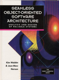 Seamless Object-Oriented Software Architecture: Analysis and