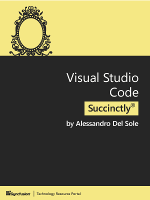 Visual Studio Code Succinctly - Free Computer, Programming